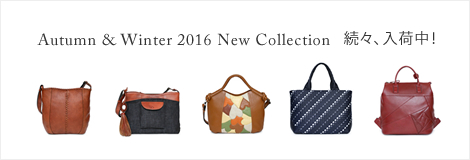 Autumn & Winter 2016 New Collection 続々、入荷中!